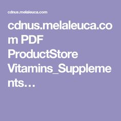 cdnus.melaleuca.com PDF ProductStore Vitamins_Supplements…