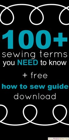 Glossary of Sewing Terms | AllFreeSewing.com
