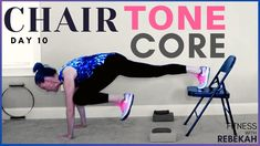 Chair Tone CORE and Strength DAY 10