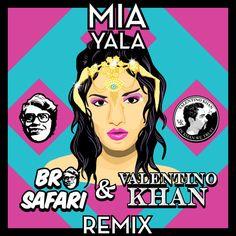 MIA - YALA (Bro Safari & Valentino Khan Remix) [Free Download]