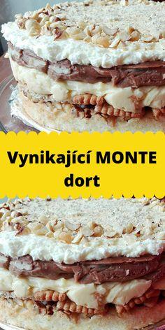 Vynikající MONTE dort Nutella, Tiramisu, Sweets, Cake, Ethnic Recipes, Food, Pastel, Good Stocking Stuffers, Kuchen