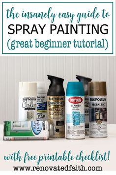 This beginner's guide to spray paint will have you painting like a pro in no time. The free printable checklist shows you how to get a smooth, even surface every time. Here's how to upcycle and transform thrift store finds, home décor or outdoor furniture with spray paint. Whether you are working on artwork, craft ideas or home improvement projects, these techniques & hacks, whether painting door knobs or mason jars Spray Paint Mason Jars, Painted Mason Jars, Home Renovation, Spray Painting Glass, Spray Paint Furniture, Painted Furniture, Best Spray Paint, Rustoleum Spray Paint, Diy Décoration