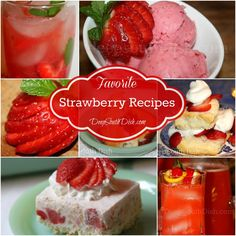 A collection of recipes using strawberries from Deep South Dish blog.