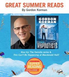 Looking for a new book for your child? Here's a recommendation by Gordon Korman! Click through or visit scholastic.com/summer for more. #summerreading