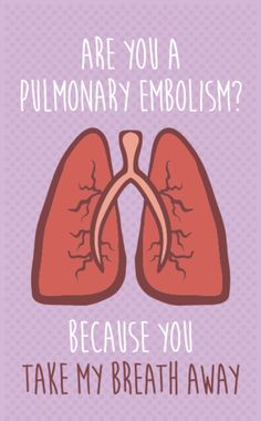 Valentine's Day Card | Are you a Pulmonary Embolism?