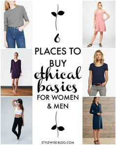 6 Places to Buy Well Made, Ethical Basics for Women (& Men) | Style Wise | Ethical Fashion, Fair Trade, Sustainability
