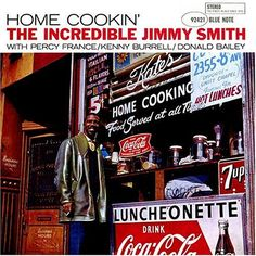 The Incredible Jimmy Smith.