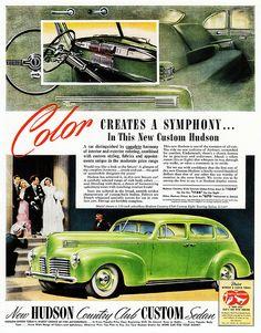 1940 Hudson Country Club Custom Eight Touring Sedan Vintage Advertisements, Vintage Ads, Hudson Car, Car Paint Colors, Vintage Porsche, Car Posters, Car Advertising, Us Cars, Old Ads