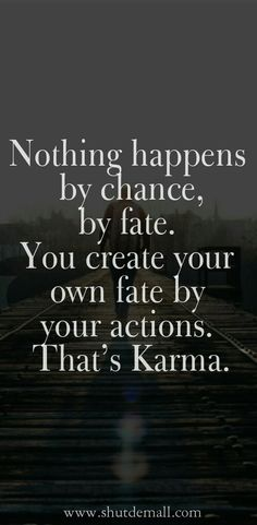 Karma Quotes and Sayings (With Pictures)   Karma Quotes | karma Sayings | Karma | Quotes | Sayings