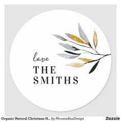 Shop Organic Natural Christmas Holiday Round Sticker created by PhrosneRasDesign. Christmas Stickers, Christmas Themes, Christmas Holidays, Holiday Cards, Christmas Cards, Natural Christmas, Round Stickers, Custom Stickers, Stationery