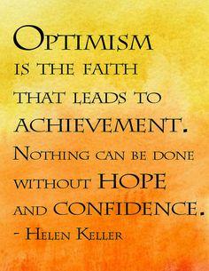 Words  - Inspiration  - Optimism - Achievement - Hope - Confidence - Helen Keller Parole - Ispirazione  - Ottimismo - Speranza  -