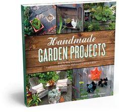 Handmade Garden Projects Book Full of Ideas