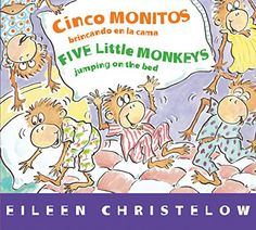 Cinco monitos brincando en la cama/Five Little Monkeys Jumping on the Bed (A Five Little Monkeys Story) (Spanish and English Edition)   MonkeyGifts.net
