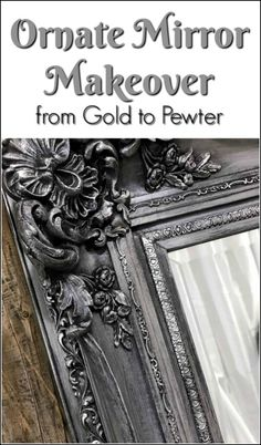 Vintage ornate mirror makeover transforming from the original gold to a metallic pewter with silver highlights.