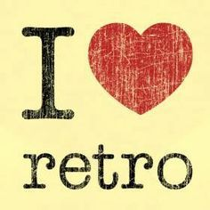 Image result for i love retro