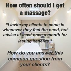 """Best ways to answer the question """"How often should I get a #massage?"""""""