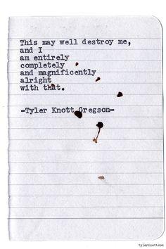 tylerknott:  Typewriter Series #823byTyler Knott Gregson