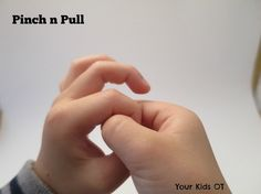 Pinch n Pull! Finger games to warm up! Your Kids OT