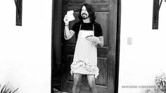 Dave Grohl. Housewife?