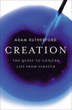 Creation by Adam Rutherford, Never been read! Science!