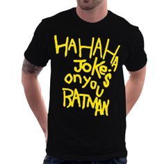 Camiseta Batman Vs Superman - Hahaha Jokes On You Batman
