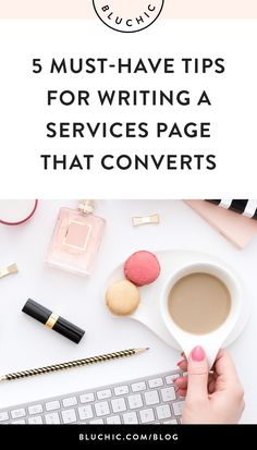 Your services page is usually the most viewed page of your website, so the right layout and content can potentially lead to more sales. Click through to read 5 must-have tips for writing a Services page that converts!