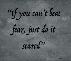 Do it scared #quotes #wordstoliveby