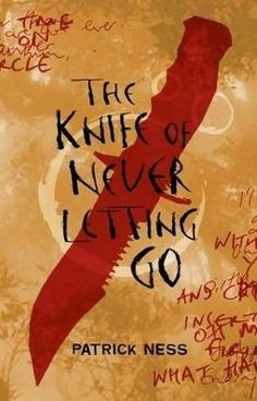 The Knife of Never Letting Go by Patrick Ness | 25 YA Books For Adults Who Don't Read YA