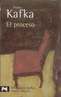 La Letra Crítica: El proceso, Franz Kafka