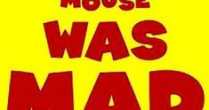 Behavioral Interventions--For Kids!: Mouse Was Mad