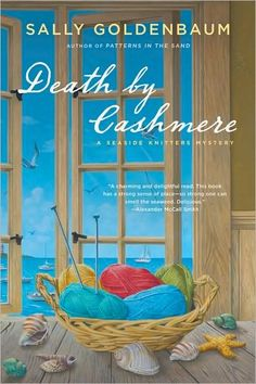 First in the Seaside Knitters Mysteries.  Several knitting mystery series are out there right now, but Sally Goldenbaum's is the best.