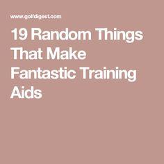 19 Random Things That Make Fantastic Training Aids