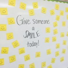 """This board was a hit! My kids loved passing out sticky note """"smiles"""" to everyone today! Such a simple idea to make someone's day! Classroom Organization, Classroom Management, Classroom Whiteboard, All The Bright Places, Responsive Classroom, Meet The Teacher, Classroom Community, Staff Appreciation, Morning Messages"""