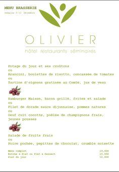 Menu brasserie et plats du jour Semaine du 8 au 12 décembre www.hotel-olivier.com Tél: 352 313666+