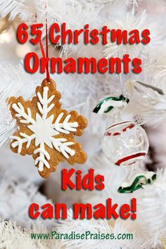 65 Christmas Ornaments Kids Can Make