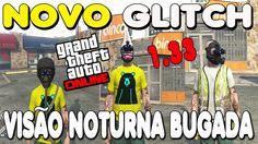 NOVO GLITCH SOLO BIZARRO - GTA V - VISÃO NOTURNA BUGADA EM QUALQUER TRAJ...