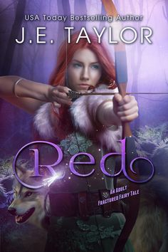 Red, An Adult Fractured Tale Book 1 by J.E. Taylor.