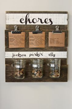 Possibility for chore chart. Like the clips and jars. Kids get a pebble when they complete their daily chores. When the have so many they get to pick a fun activity. Could also put money in the jars, if they do extra chores.