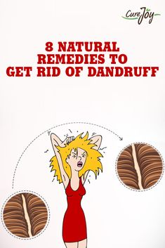 8 Natural Remedies to Get Rid of Dandruff ==>