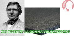 Chi inventò la gomma vulcanizzata? http://www.lantirumore.it/…/418-gomma-vulcanizzata-un-ottim…
