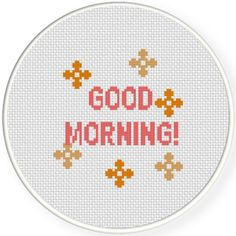 FREE for JUly 25th 2015 -  Good Morning! Cross Stitch Pattern