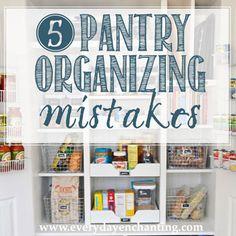 5 Pantry Organizing Mistakes