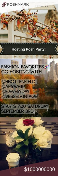 Posh Party Host Alert! 🎉 Hi all! I'm very excited to announce I'm hosting my first Posh Party on Saturday, September 3rd, at 7:00PST!  I am beyond thrilled to be hosting alongside @hbottenfield, @amywhip, @ejeveryday, and @vesselvintage!  I am looking for some fabulous posh compliant closets to check out for host picks and I don't know about ya'll, but the weather here in Washington is definitely putting me in the mood for Fall Fashion Favs 🍂 🍁 🍃 🌂 so embrace the September threads and…