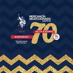 Empieza el año estrenando ropa US Polo Assn. Aprovecha el 70% de descuento en mercancía seleccionada. Promoción válida del 7 al 31 de enero en las sucursales de México D.F., Mexicali, Tijuana, Ensenada, Hermosillo, Los Mochis, Culiacán, León, Villahermosa, y Tlalnepantla. #SerTendy #UsPolo #2016