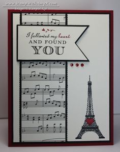 Stampin' Up! ... handmade Valentine card:Follow My Heart from Stamp With Amy K ... black and white with a pop of red ... sheett musci paper column ... fishtail banner for mixed font sentiment ... stamped Eiffel Tower with a red hear ... luv the stron three element design ...