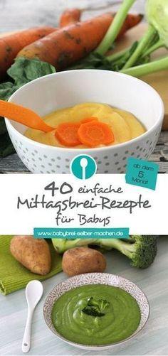 Über 40 einfache Mittagsbrei Rezepte für Babys: Vegetarisch, mit Fleisch und Fisch. Ab Beikost Beginn geeignet.