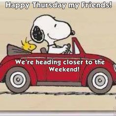 Happy Thursday my friends snoopy days of the week thursday happy thursday thursd. - Happy Thursday my friends snoopy days of the week thursday happy thursday thursday greeting thursda - Thursday Greetings, Happy Thursday Quotes, Thankful Thursday, Thursday Humor, It's Thursday, Thursday Motivation, Tuesday Wednesday, Thirsty Thursday, Sunday Quotes