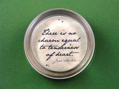 Jane Austen Regency Quotation Round Glass Paperweight - Tenderness of Heart. $25 Click to see details. BixlerandJohnson.etsy.com