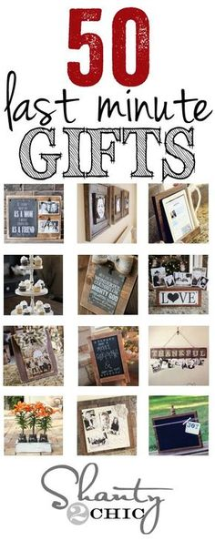 Over 50 last minute DIY gift ideas!! Perfect for Christmas or any holiday!! www.shanty-2-chic.com / LOVE these!