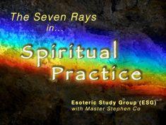 ESG: Applying the Rays in your Spiritual Practice | Pranic Healing Online